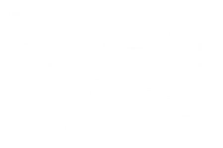 What Matters Communities